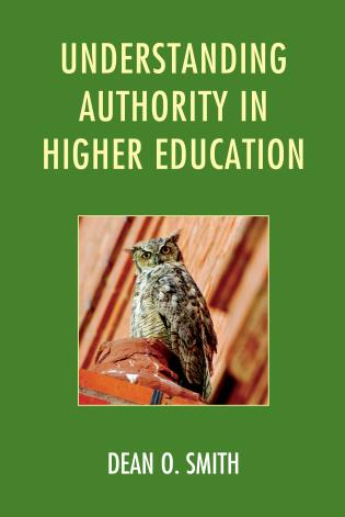 Cover image for the book Understanding Authority in Higher Education