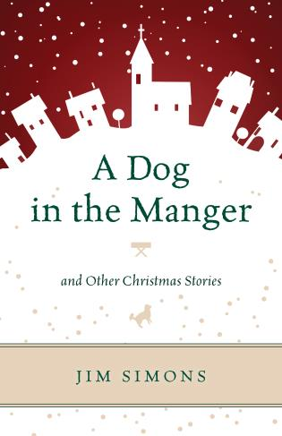 Cover image for the book A Dog in the Manger and Other Christmas Stories