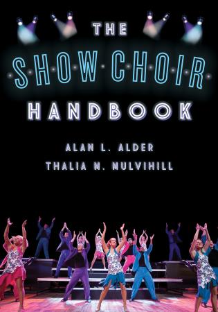 Cover image for the book The Show Choir Handbook