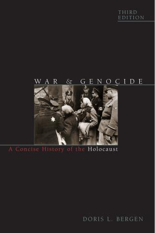 Cover image for the book War and Genocide: A Concise History of the Holocaust, Third Edition