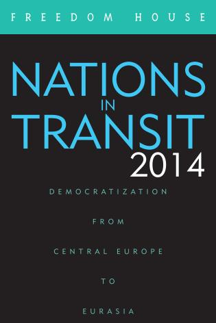 Cover image for the book Nations in Transit 2014: Democratization from Central Europe to Eurasia