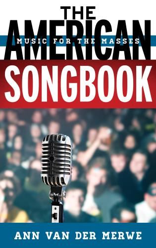 Cover image for the book The American Songbook: Music for the Masses