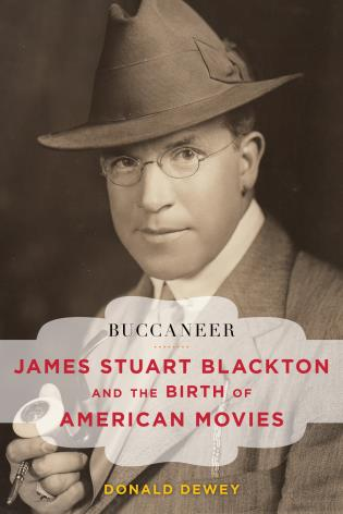Cover image for the book Buccaneer: James Stuart Blackton and the Birth of American Movies
