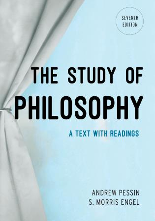 Cover image for the book The Study of Philosophy: A Text with Readings, Seventh Edition