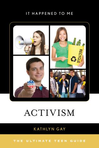 Cover image for the book Activism: The Ultimate Teen Guide