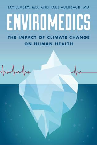 Cover image for the book Enviromedics: The Impact of Climate Change on Human Health