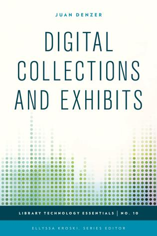 Cover image for the book Digital Collections and Exhibits