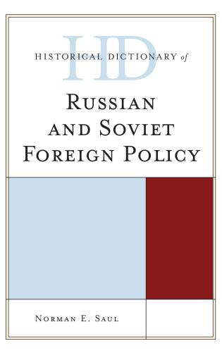 Cover image for the book Historical Dictionary of Russian and Soviet Foreign Policy