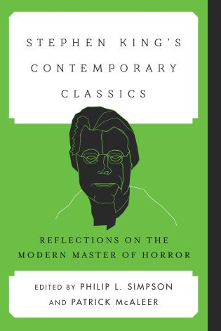 Cover image for the book Stephen King's Contemporary Classics: Reflections on the Modern Master of Horror