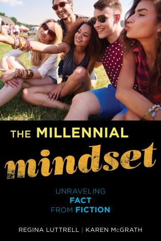 Cover image for the book The Millennial Mindset: Unraveling Fact from Fiction