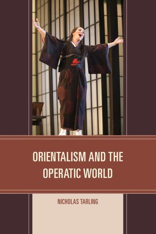 Cover image for the book Orientalism and the Operatic World