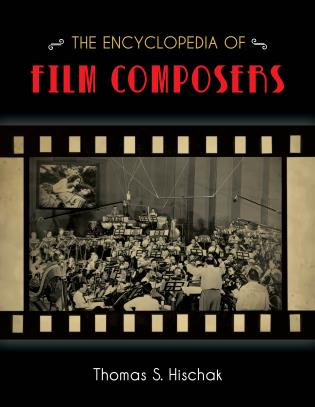 Cover image for the book The Encyclopedia of Film Composers