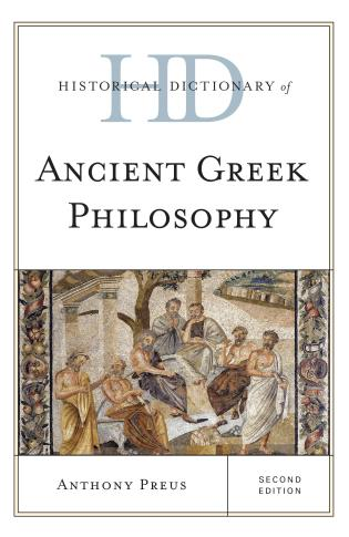 Cover image for the book Historical Dictionary of Ancient Greek Philosophy, Second Edition