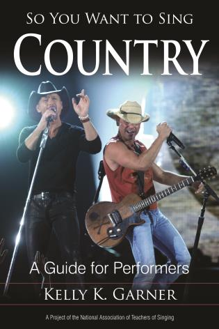 Cover image for the book So You Want to Sing Country: A Guide for Performers