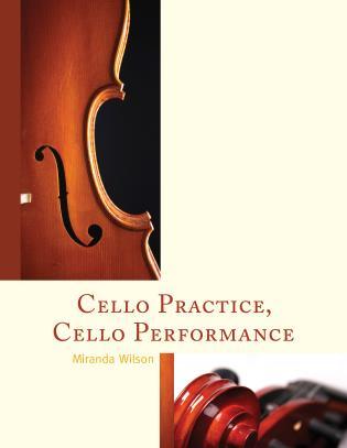 Cover image for the book Cello Practice, Cello Performance