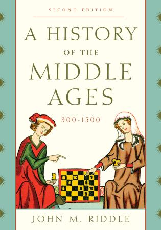 Cover image for the book A History of the Middle Ages, 300–1500, Second Edition