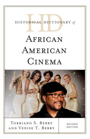 Cover image for the book Historical Dictionary of African American Cinema, Second Edition