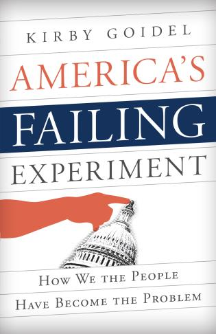 Cover image for the book America's Failing Experiment: How We the People Have Become the Problem