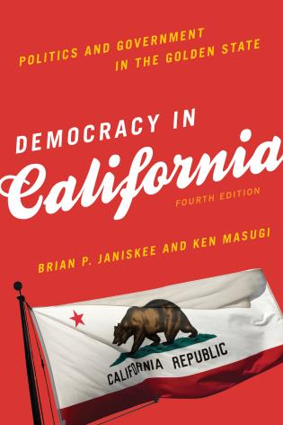 Cover image for the book Democracy in California: Politics and Government in the Golden State, Fourth Edition