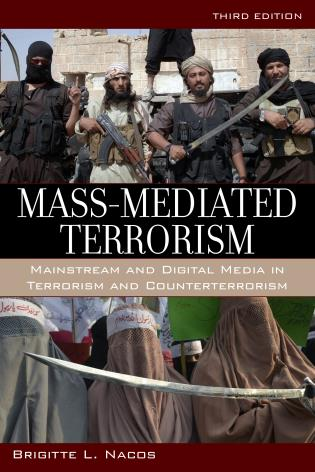 Cover image for the book Mass-Mediated Terrorism: Mainstream and Digital Media in Terrorism and Counterterrorism, Third Edition