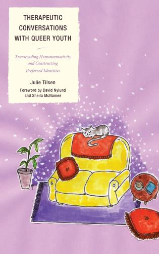 Cover image for the book Therapeutic Conversations with Queer Youth: Transcending Homonormativity and Constructing Preferred Identities