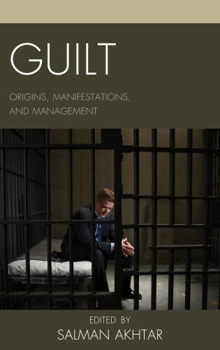 Cover image for the book Guilt: Origins, Manifestations, and Management