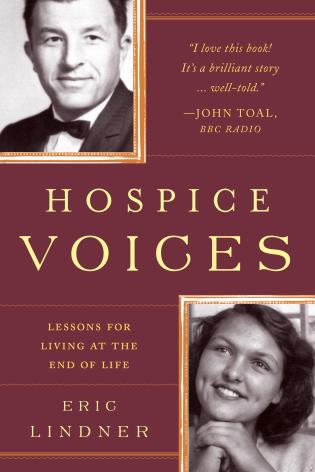 Cover image for the book Hospice Voices: Lessons for Living at the End of Life