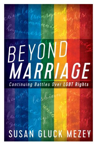 Cover image for the book Beyond Marriage: Continuing Battles for LGBT Rights