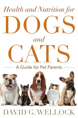 Cover image for the book Health and Nutrition for Dogs and Cats: A Guide for Pet Parents