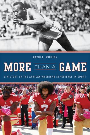 Cover image for the book More Than a Game: A History of the African American Experience in Sport