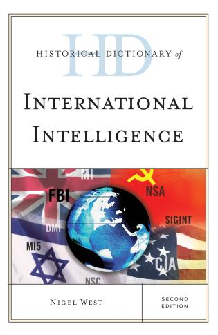 Cover image for the book Historical Dictionary of International Intelligence, Second Edition