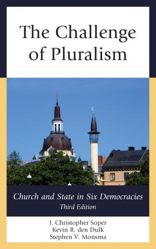 Cover image for the book The Challenge of Pluralism: Church and State in Six Democracies, Third Edition