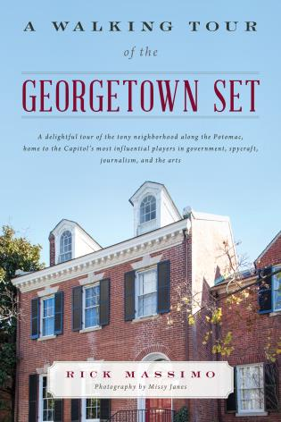 Cover image for the book A Walking Tour of the Georgetown Set