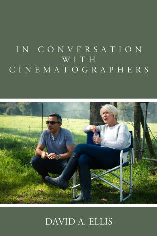 Cover image for the book In Conversation with Cinematographers
