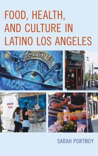 Cover image for the book Food, Health, and Culture in Latino Los Angeles