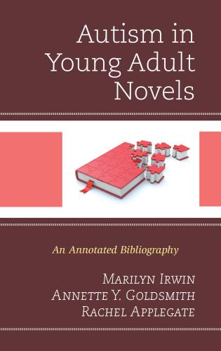 Novel Technique Shows How Autism >> Autism In Young Adult Novels An Annotated Bibliography 9781442251830