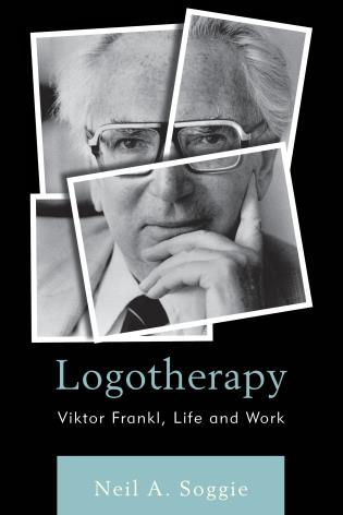 Cover image for the book Logotherapy: Viktor Frankl, Life and Work