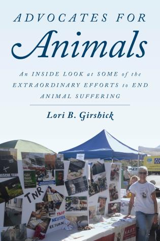 Cover image for the book Advocates for Animals: An Inside Look at Some of the Extraordinary Efforts to End Animal Suffering
