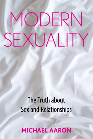 Cover image for the book Modern Sexuality: The Truth about Sex and Relationships