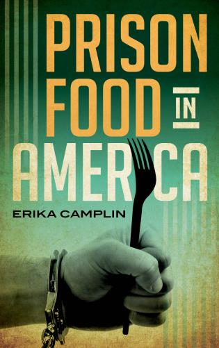 Cover image for the book Prison Food in America