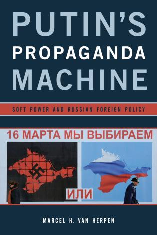 Cover image for the book Putin's Propaganda Machine: Soft Power and Russian Foreign Policy