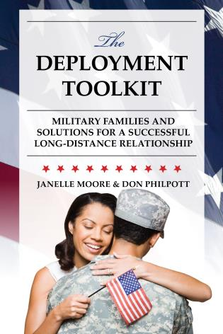 Cover image for the book The Deployment Toolkit: Military Families and Solutions for a Successful Long-Distance Relationship