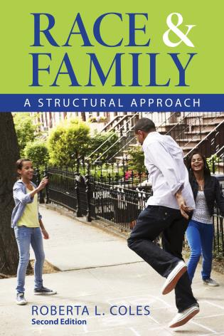 Cover image for the book Race and Family: A Structural Approach, Second Edition
