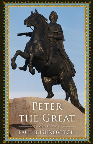 Cover image for the book Peter the Great, Second Edition