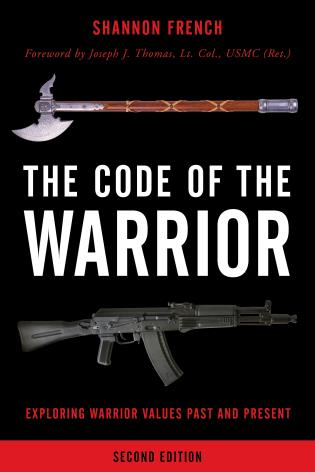 Cover image for the book The Code of the Warrior: Exploring Warrior Values Past and Present, Second Edition
