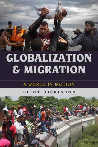Cover image for the book Globalization and Migration: A World in Motion