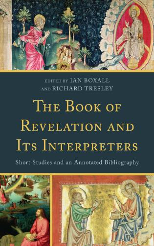 Cover image for the book The Book of Revelation and Its Interpreters: Short Studies and an Annotated Bibliography