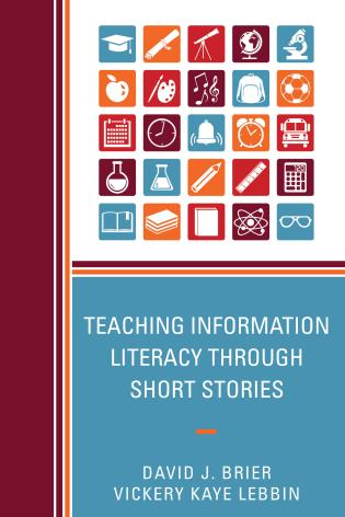 Cover image for the book Teaching Information Literacy through Short Stories