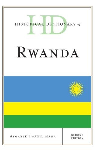 Cover image for the book Historical Dictionary of Rwanda, Second Edition