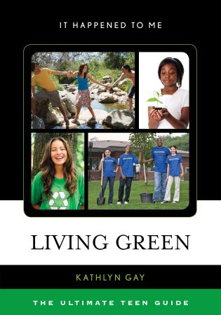 Cover image for the book Living Green: The Ultimate Teen Guide